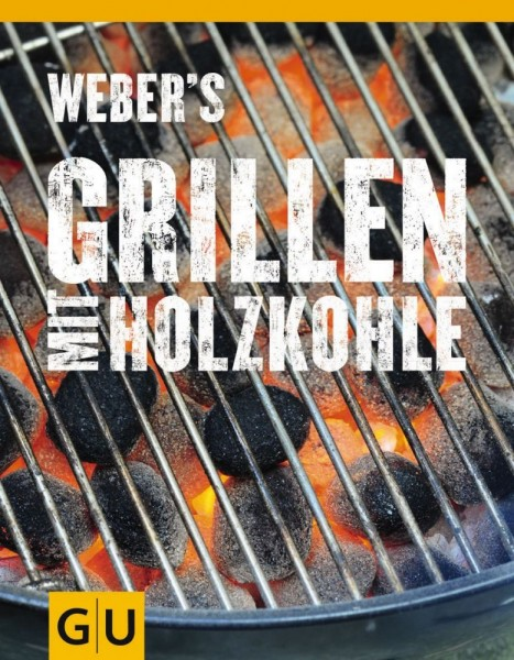 weber grill buch weber s grillen mit holzkohle rezepte nr 15812 weber grillzubeh r weber. Black Bedroom Furniture Sets. Home Design Ideas